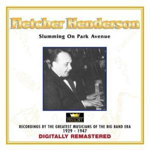 Cover - Fletcher Henderson: Slumming On Park Avenue - [History]