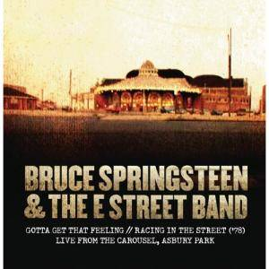 Cover - Bruce Springsteen & The E Street Band: Gotta Get That Feeling // Racing In The Street ('78)