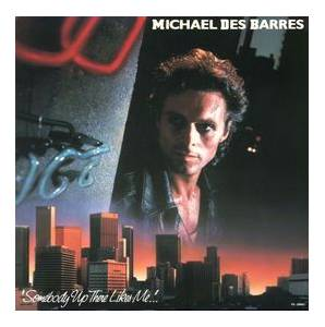 Michael Des Barres: Somebody Up There Likes Me - Cover