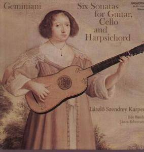 Cover - Francesco Geminiani: Six Sonatas for Guitar, Cello and Harpsichord