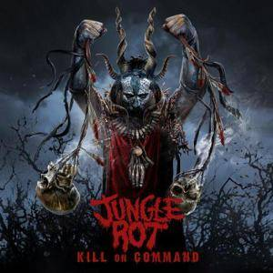 Jungle Rot: Kill On Command - Cover