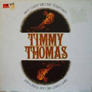 Cover - Timmy Thomas: Why Can't We Live Together