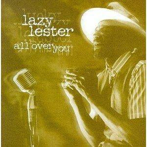 Cover - Lazy Lester: All Over You