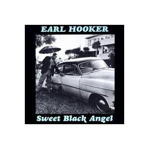 Cover - Earl Hooker: Sweet Black Angel