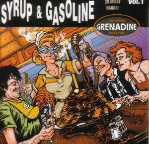 Syrup & Gasoline Vol. 1 (Grenadine: Fine Music since 1999) - Cover