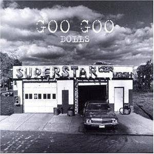 Cover - Goo Goo Dolls: Superstar Carwash