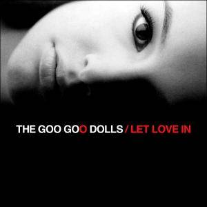 Cover - Goo Goo Dolls: Let Love In