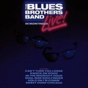 The Blues Brothers Band: Live In Montreux - Cover