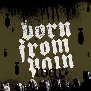 Born From Pain: War - Cover
