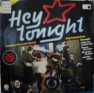 Creedence Clearwater Revival: Hey Tonight - Cover