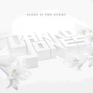 Danko Jones: Sleep Is The Enemy (CD) - Bild 1