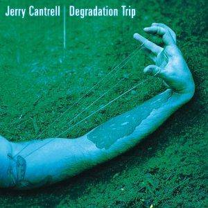 Cover - Jerry Cantrell: Degradation Trip