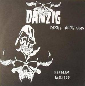 Cover - Danzig: Death... In Its Arms Bremen 18.11.1990