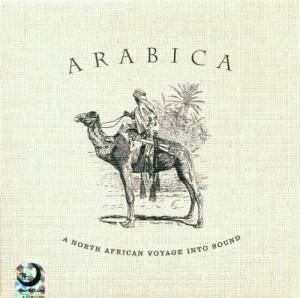 Arabica - A North African Voyage Into Sound - Cover
