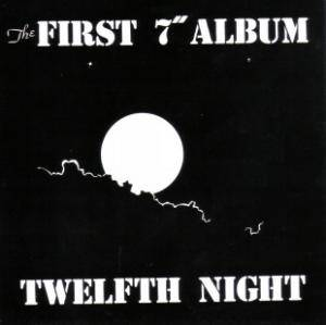 "Cover - Twelfth Night: First 7"" Album, The"