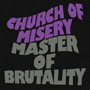 Church Of Misery: Master Of Brutality (CD) - Bild 1