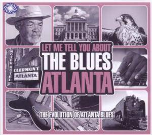 Cover - Hambone Willie Newbern: Let Me Tell You About The Blues: Atlanta - The Evolution Of Atlanta Blues