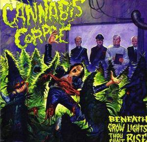 Cannabis Corpse: Beneath Grow Lights Thou Shalt Rise - Cover