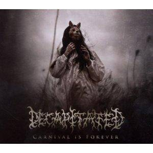 Decapitated: Carnival Is Forever (CD) - Bild 1