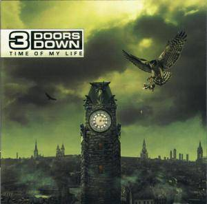 Cover - 3 Doors Down: Time Of My Life