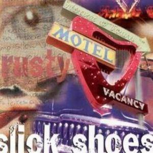 Cover - Slick Shoes: Rusty
