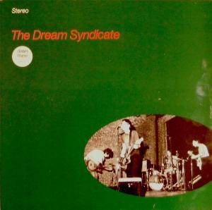 The Dream Syndicate: Dream Syndicate, The - Cover