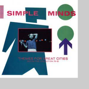 Cover - Simple Minds: Themes For Great Cities (Frinitve Collection 79-81)