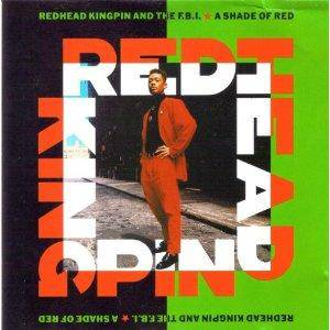 Cover - Redhead Kingpin & The F.B.I.: Shade Of Red, A