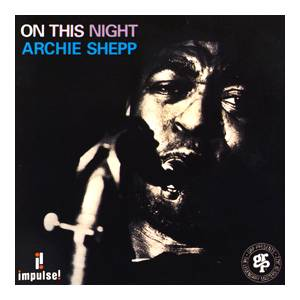 Cover - Archie Shepp: On This Night