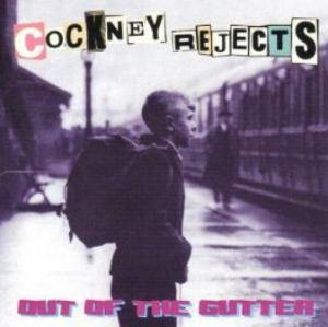 Cover - Cockney Rejects: Out Of The Gutter