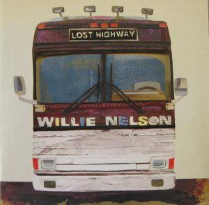 Willie Nelson: Lost Highway - Cover