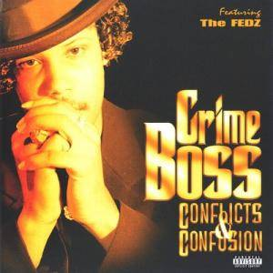Crime Boss: Conflicts & Confusion - Cover