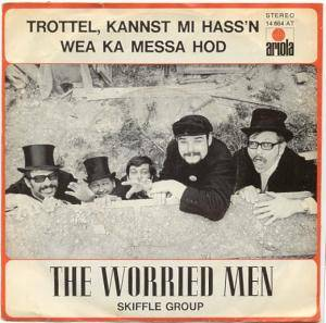 Cover - Worried Men Skiffle Group: Trottel, Kannst Mi Hass'n