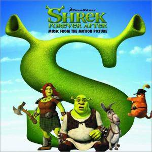 Shrek Forever After - Music From The Motion Picture - Cover