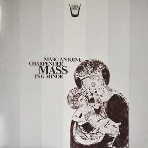 Cover - Marc-Antoine Charpentier: Mass In G Minor