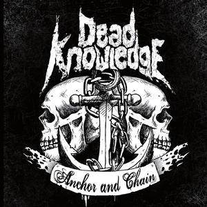 Dead Knowledge: Anchor And Chain - Cover