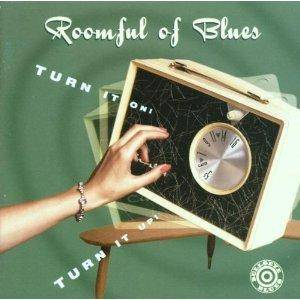 Cover - Roomful Of Blues: Turn It On!, Turn It Up
