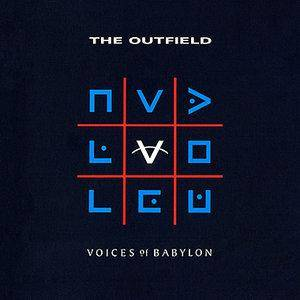 The Outfield: Voices Of Babylon (CD) - Bild 1