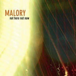 Cover - Malory: Not Here Not Now