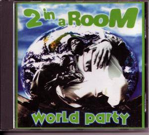 Cover - 2 In A Room: World Party