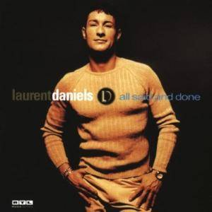 Cover - Laurent Daniels: All Said And Done