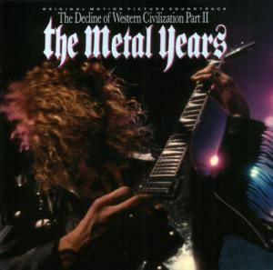 Decline Of Western Civilization Part II - The Metal Years, The - Cover