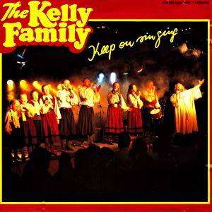 The Kelly Family: Keep On Singing... - Cover