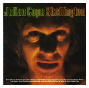 Cover - Julian Cope: Skellington Chronicles, The
