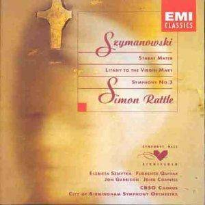 Cover - Karol Szymanowski: Stabat Mater - Litany Of The Virgin Mary - Symphony No. 3