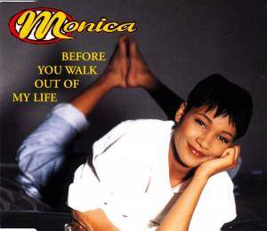 Cover - Monica: Before You Walk Out Of My Life