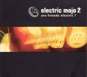 Electric Mojo 2 (Are Friends Electric?) - Cover