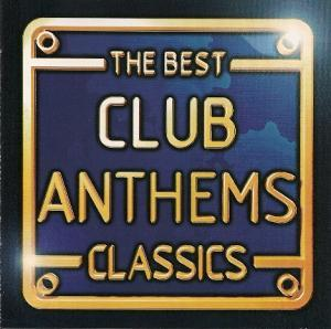 Best Club Anthems Classics, The - Cover