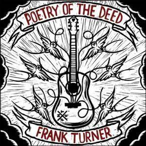 Frank Turner: Poetry Of The Deed (CD) - Bild 1