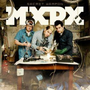 Cover - MxPx: Secret Weapon